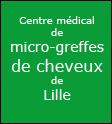 CENTRE MEDICAL DE  CENTRE MEDICAL DE  MICRO-GREFFES DE CHEVEUX DE LILLE,Médecine Esthétique sur Nieppe (Nord-Pas-de-Calais)